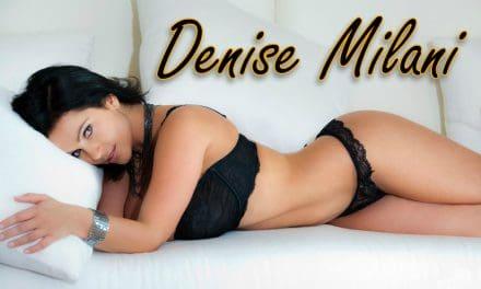 Dazzling Doll Denise Milani Profile